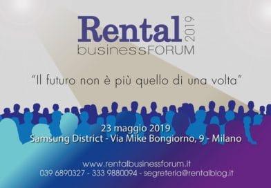 Rental Business Forum. Il futuro non è più quello di una volta!